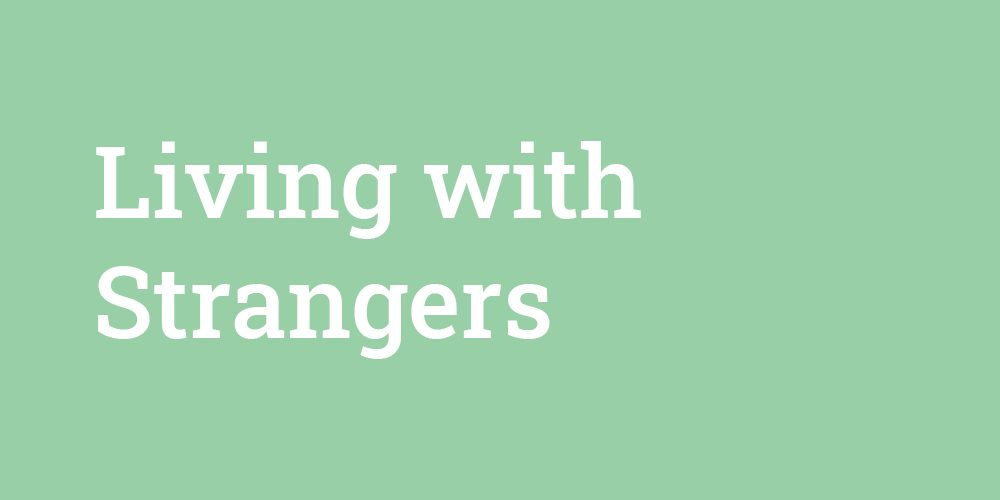 Living with Strangers - Resilience Learning Partnership Graphic